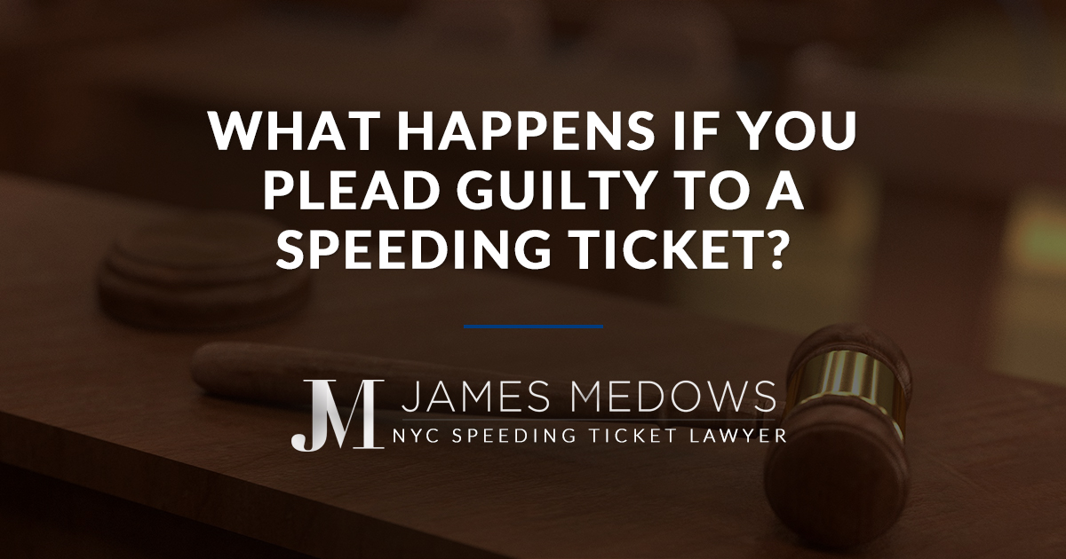 What Happens if You Plead Guilty to a Speeding Ticket?