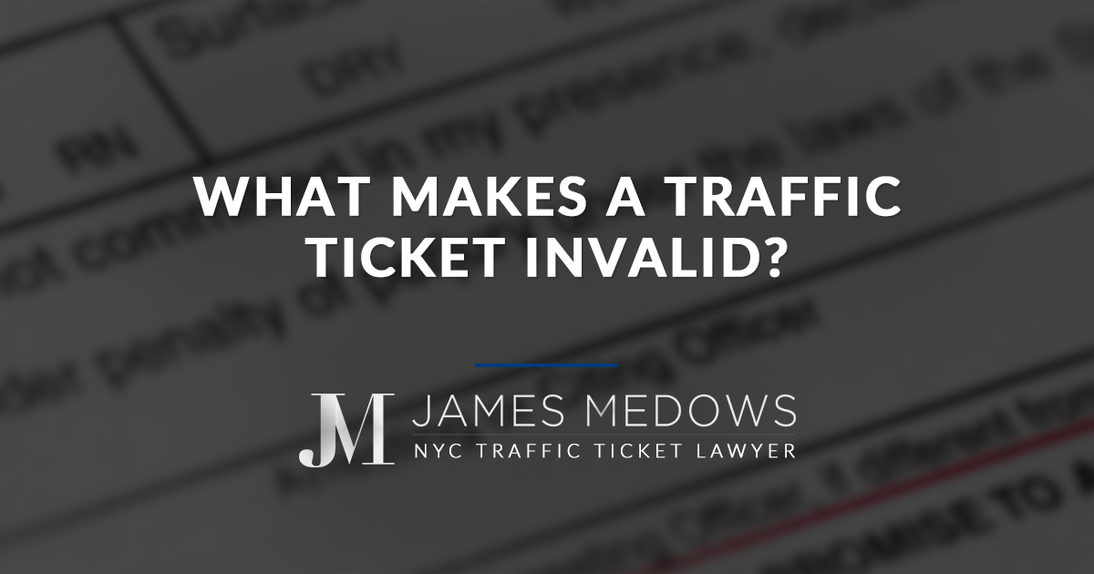 Traffic Ticket Nyc >> What Makes A Traffic Ticket Invalid Click Here