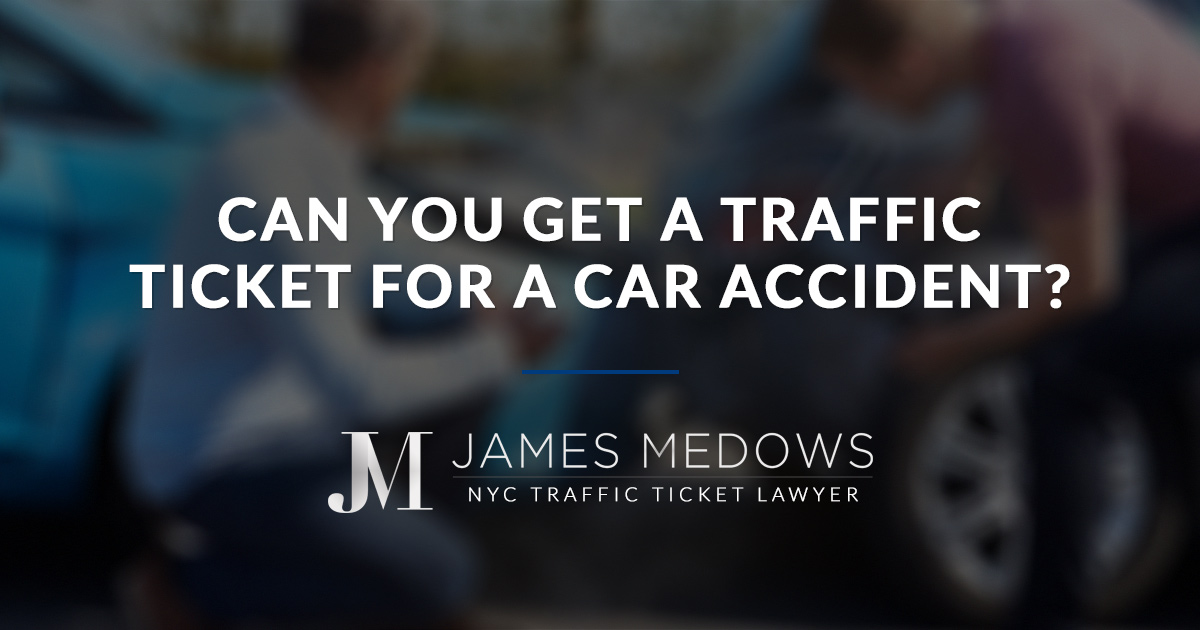 Can You Get a Traffic Ticket for a Car Accident?