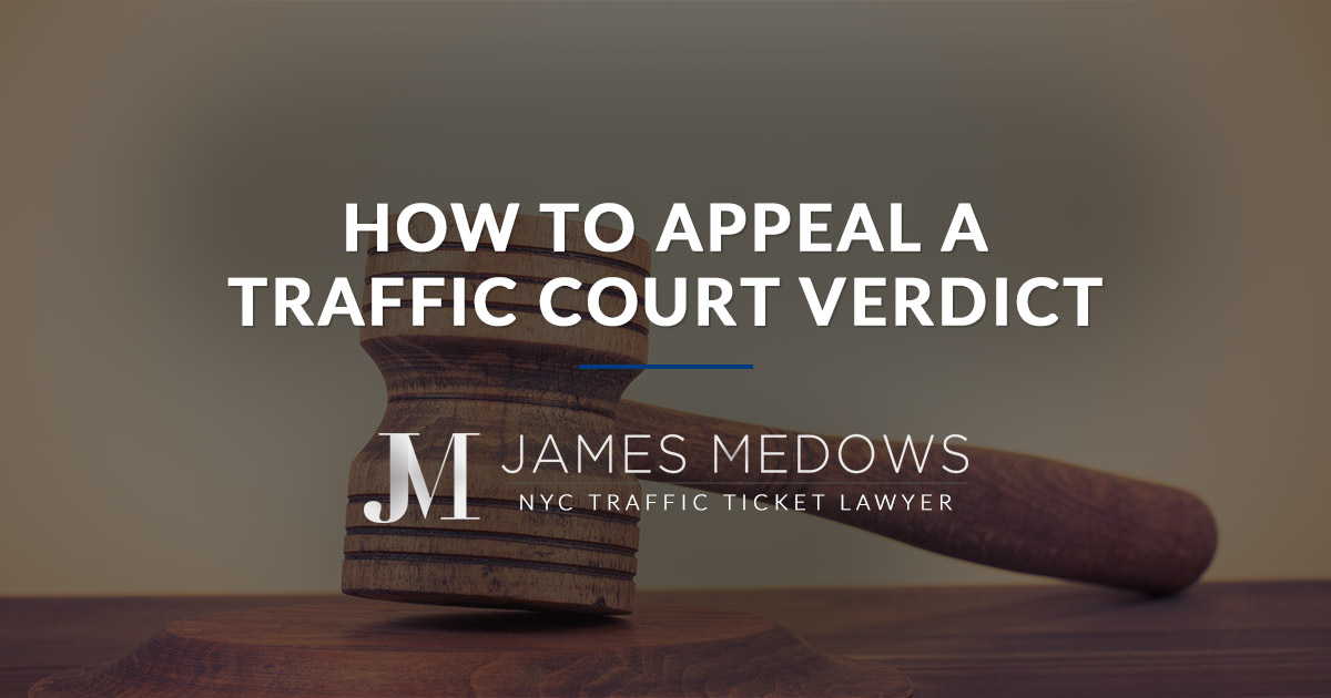 How to Appeal a Traffic Court Verdict