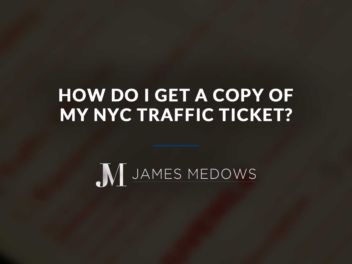 How Do I Get a Copy of My NYC Traffic Ticket?
